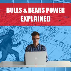 Bulls & Bears Power Explained
