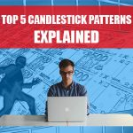 Top 5 Candlestick Patterns